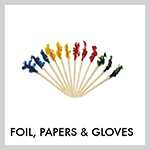 Foil, Papers, & Gloves